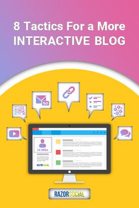 8 Tactics For A More Interactive Blog