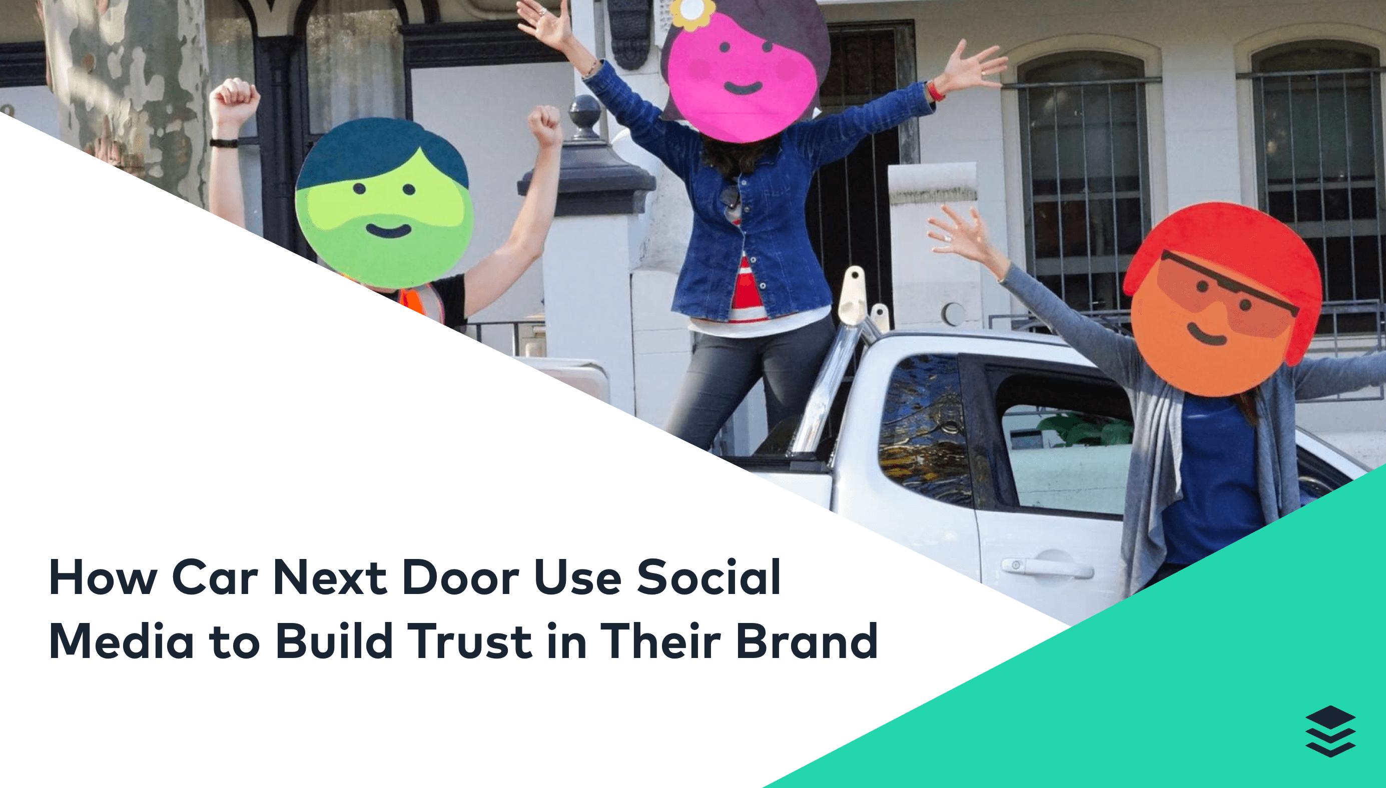 How Car Next Door Use Buffer to Build Trust on Social Media